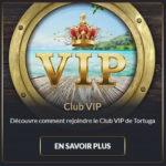 Programme VIP du casino Tortuga